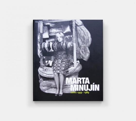 Marta Minujín. Obras 1959-1989